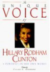 The Unique Voice of Hillary Rodham Clinton: A Portrait in Her Own Words - Claire G. Osborne