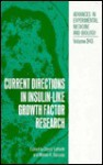 Current Directions in Insulin-Like Growth Factor Research - Derek LeRoith