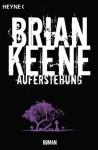 Auferstehung: Roman (German Edition) - Brian Keene, Michael Krug