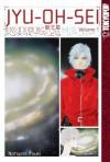 Jyu-Oh-Sei, Volume 1 - Natsumi Itsuki
