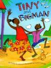 Tiny And Bigman - Phillis Gershator