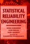 Statistical Reliability Engineering - Борис Владимирович Гнеденко, Boris V. Gnedenko