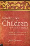 Reading for Children: A Taste of Topelius - Zacharias Topelius, Judith Gustafson