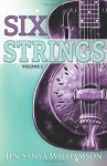 Six Strings (Volume 1) - Jen Sanya Williamson