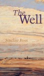 The Well - Sinclair Ross