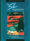 The SL Experience: The Ultimate Mercedes-Benz SL Resource Book - John Olson, Greg Greeson