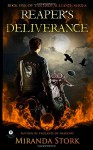Reaper's Deliverance (Grim Alliance, Book 1) (The Grim Alliance) (Volume 1) - Miranda Stork