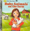 Baby Animals On The Farm - Rebecca Heller
