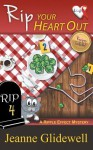 Rip Your Heart Out (A Ripple Effect Mystery, Book 4) - Alice Duncan, Jeanne Glidewell