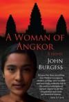 A Woman of Angkor - John Burgess