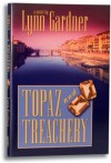 Topaz and Treachery (Gems and Espionage, #10) - Lynn Gardner