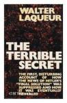 The Terrible Secret - Walter Laqueur