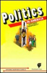Politics In America: Opposing Viewpoints - Stacey L. Tipp, Carol Wekesser