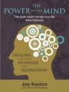 The Power of the Mind - Joe Keeton, Simon Petherick