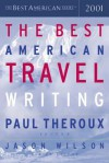 The Best American Travel Writing 2001 - Paul Theroux, Jason Wilson