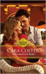 The Greatest Risk - Cara Colter