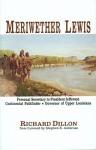 Meriwether Lewis - Richard H. Dillon
