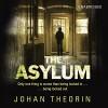 The Asylum - Johan Theorin, Marlaine Delargy (translator), Thomas Judd, Random House Audiobooks
