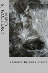 Uncle toms cabin - Harriet Beecher Stowe, Maxim Montoto