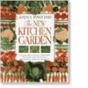 The New Kitchen Garden - Anna Pavord