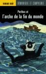 Porthos et l'arche de la fin du monde - Denis Côté, Virginie Egger