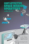 Cost Effective Space Mission Operations - Gael F. Squibb, Wiley J. Larson
