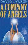 A Company of Angels - David Lawson