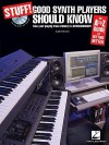 Stuff! Good Synth Players Should Know: An A-Z Guide to Getting Better - Mark Harrison