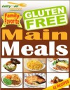 Easy-As Recipes - Gluten Free Main Meals Cookbook (Easy-As Gluten Free Recipes) - Nicole Hayes