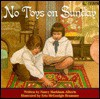 No Toys on Sunday - Nancy Markham Alberts