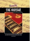 The Guitar: An Illustrated Step-By-Step Instructional Guide - Frank Cappelli