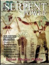 The Serpent Power: The Ancient Egyptian Mystical Wisdom of the Inner Life Force - Muata Ashby