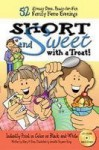 Short and Sweet with a Treat!: 52 Already Done, Ready-for-Fun Family Home Evenings - Mary H. Ross, Jennette Guymon-King