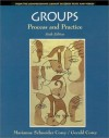 Groups: Process and Practice (Counseling Series) - Marianne Corey, Gerald Corey