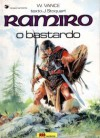 Ramiro - O Bastardo (Ramiro, #1) - William Vance, Jacques Stoquart