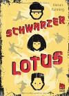 Schwarzer Lotus - Kieran Fanning, Michaela Kolodziejcok