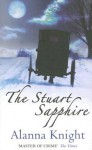The Stuart Sapphire (Tam Eildor Mystery) - Alanna Knight