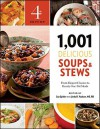 1,001 Delicious Soups and Stews: From Elegant Classics to Hearty One-Pot Meals - Sue Spitler, Linda R. Yoakam