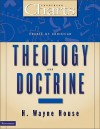 Charts of Christian Theology and Doctrine - H. Wayne House
