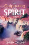 The Outpouring Of The Spirit: The Result Of Prayer - Kenneth Copeland