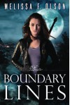 Boundary Lines (Boundary Magic) - Melissa F. Olson