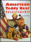 American Teddy Bear Encyclopedia - Linda Mullins