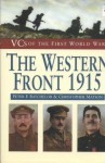 VCs of the First World War - The Western Front - Peter Batchelor, Christopher Matson