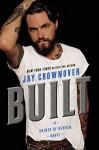 Built: Saints of Denver - Jay Crownover
