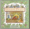 Holiday Feasts: Festive Cooking for Family and Friends (Artful Kitchen) - Lou Seibert Pappas