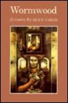 Wormwood: Fictions - Sean Virgo