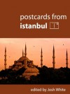 Postcards From Istanbul - Josh White