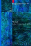 Modality in Contemporary English - Roberta Facchinetti, Frank Robert Palmer, Manfred G. Krug
