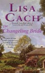Changeling Bride - Lisa Cach