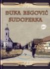 Đuka Begović / Sudoperka - Ivan Kozarac